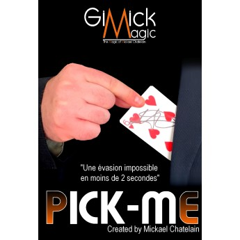 PICK ME by Chatelain Mickael