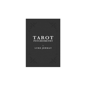 Tarot Psychometry (Book and Online Instructions) by Luke Jermay