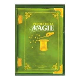 L'Ecole de la magie, Vol.2